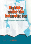 Mystery under the Antarctic Ice